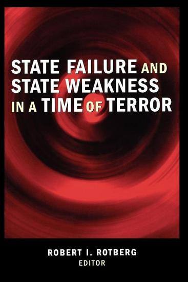 State Failure and State Weakness in a Time of Terror PDF