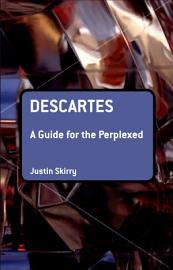 Descartes  A Guide for the Perplexed PDF