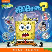 WhoBob WhatPants? Read-Along Storybook (SpongeBob SquarePants)