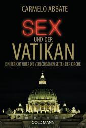 Sex und der Vatikan: Ein Bericht über die verborgenen Seiten der Kirche