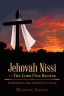 Jehovah Nissi The Lord Our Banner