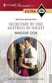 Secretary by Day, Mistress by Night
