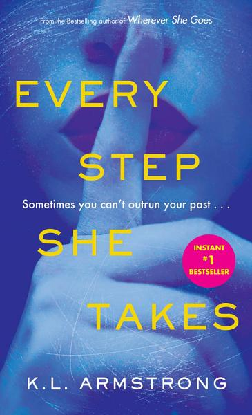 Download Every Step She Takes Book