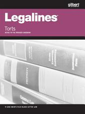 Legalines on Torts, Keyed to Prosser, 12th: Edition 12