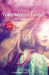 Remember to Forget, Revised and Expanded Edition: from Wattpad sensation @_smilelikeniall