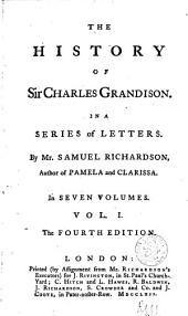 The History of Sir Charles Grandison: Volume 1