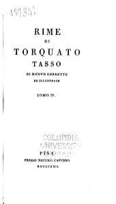 Rime di Torquato Tasso: di nuovo corrette ed illustrate ...