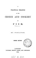 A Practical Treatise on the Choice and Cookery of Fish PDF