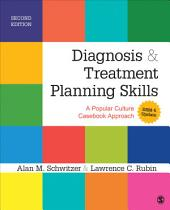 Diagnosis and Treatment Planning Skills: A Popular Culture Casebook Approach (DSM-5 Update), Edition 2