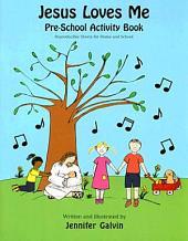 Jesus Loves Me Pre-School Activity Book