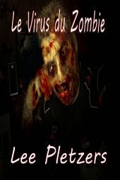 Le Virus du Zombie