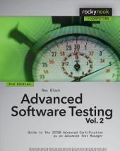 Advanced Software Testing - Vol. 2, 2nd Edition: Guide to the ISTQB Advanced Certification as an Advanced Test Manager, Edition 2