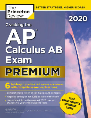 Cracking the AP Calculus AB Exam 2020  Premium Edition PDF