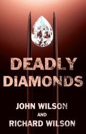 Deadly Diamonds