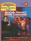 Dracula Doesn t Drink Lemonade PDF