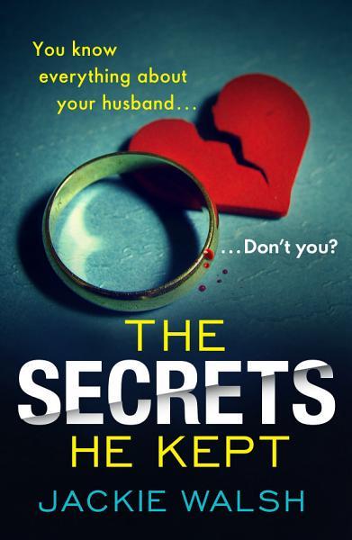 Download The Secrets He Kept Book