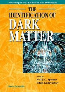 The Identification of Dark Matter