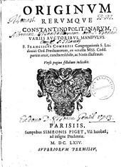 Leonis Allatii De Symeonum scriptis diatriba... Originum rerumque Constantinopolitanarum, variis auctoribus manipulus