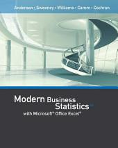 Modern Business Statistics with Microsoft Office Excel (with XLSTAT Education Edition Printed Access Card): Edition 6