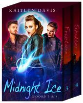 Midnight Ice: Books 3 & 4