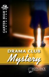 Drama Club Mystery