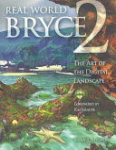 Real World Bryce 2