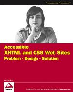 Accessible XHTML and CSS Web Sites