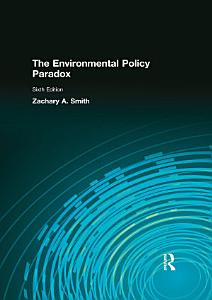 The Environmental Policy Paradox  1 download  Book