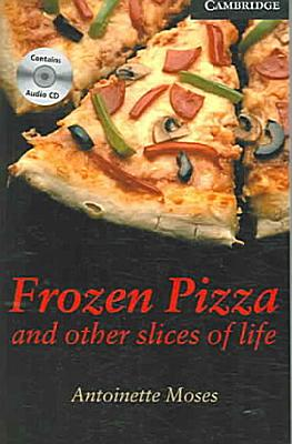 Frozen Pizza and Other Slices of Life Level 6 Book with Audio CDs  3  Pack PDF