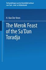 The Merok Feast of the Sa'Dan Toradja