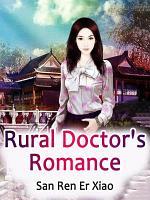 Rural Doctor's Romance