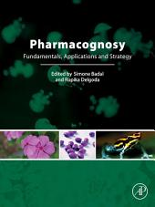 Pharmacognosy: Fundamentals, Applications and Strategies