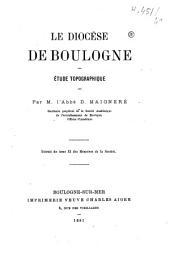 Le diocèse de Boulogne: étude topographique