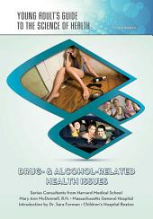 Drug- & Alcohol-Related Health Issues