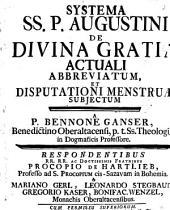 Systema SS. P. Augustini de divina gratia actuali abbreviatum