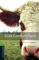 Oxford Bookworms Library: Stage 6: Cold Comfort Farm