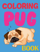 Coloring Pug Book