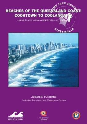 Beaches of the Queensland Coast  Cooktown to Coolangatta