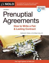 Prenuptial Agreements: How to Write a Fair & Lasting Contract, Edition 5