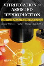 Vitrification in Assisted Reproduction