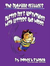 Buster Bee's Adventures with Letters and Words: Skills for Preschool & Kindergarten