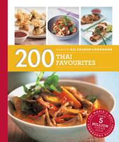 Hamlyn All Colour Cookery: 200 Thai Favourites: Hamlyn All Colour Cookbook