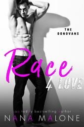 Race For Love (The Donovans): New Adult Romance