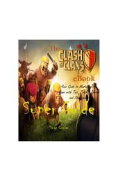 Clash of Clans Super Guide
