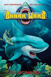 Shark Wars: Volume 1