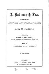 At rest among the Laos: story of the life of M.M. Campbell, ed. by C.G. Cavendish