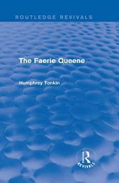 The Faerie Queene (Routledge Revivals)