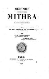 Meḿoire sur le culte de Mithra: son origine, sa nature et ses myster̀es ...