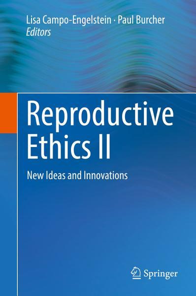 Reproductive Ethics II