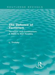 The Defence of Terrorism  Routledge Revivals  PDF